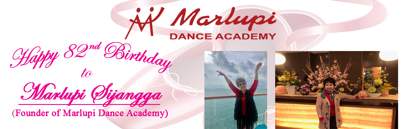 Founder of Marlupi Dance Academy - Marlupi Sijangga - Birthday
