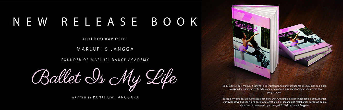 Marlupi Sijangga - Biography Book - Ballet is my Life